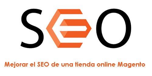 Mejorar el SEO de una tienda online Magento