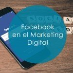 Facebook en el Marketing Digital portada